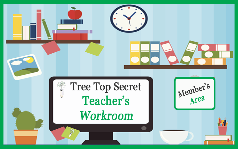 Tree Top Secret Teacher's Workroom